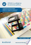 La calidad en los procesos gráficos. ARGP0110