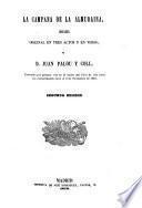 La campana de la Almudaina. Drama original en 3 actos y en verso. 2. ed