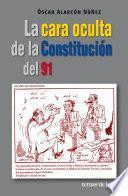 La cara oculta de la constitucion del 91
