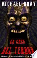 LA CASA DEL TERROR.