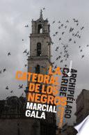 La catedral de los negros