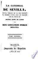 La catedral de Sevilla : novela tomada de la que escribió Víctor Hugo con el título de Notre Dame de Paris