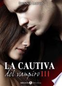 La cautiva del vampiro - Vol. 3