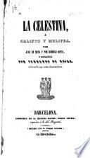 La Celestina, ó, Calixto y Melivea