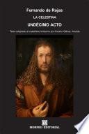 La Celestina. Undécimo acto (texto adaptado al castellano moderno por Antonio Gálvez Alcaide)