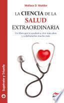 La ciencia de la salud extraordinaria