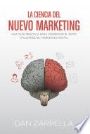 La ciencia del nuevo marketing