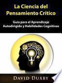 La Ciencia del Pensamiento Crítico