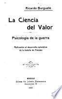 La ciencia del valor, psicología de la guerra