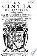 La Cintia de Aranjuez, prosas y versos
