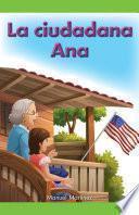 La ciudadana Ana (Citizen Ana)