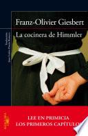 La cocinera de Himmler (En primicia los primeros capítulos)