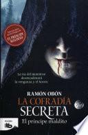 La cofradía secreta (Trilogía El príncipe maldito 3)