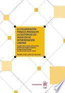 La colaboración público-privada en la gestión de los servicios de intermediación laboral