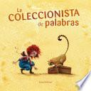 La coleccionista de palabras (The Word Collector)