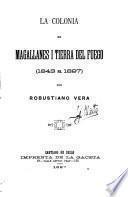 La colonia de Magallánes i Tierra del Fuego, 1843 a 1897