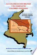 La colonización militar y el conflicto colombo-peruano