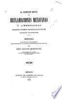 La Comision mixta de reclamaciones mexicanas y americanas establecida conforme al tratado de 4 de julio de 1868 entre Mexico y los Estados-Unidos