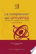 La comprensión del universo: una vida en la divulgación de la ciencia