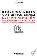 La comunicación en los espacios virtuales