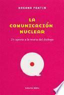 La comunicación nuclear