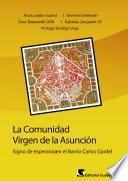 La comunidad Virgen de la Asunción