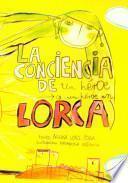 La conciencia de un héroe (o Un héroe en Lorca)