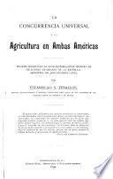 La concurrencia universal y la agricultura en ambas Américas