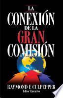 La Conexion de la gran comision