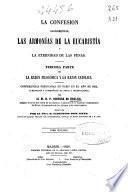 La confesión sacramental, las armonías de la Eucaristía y la eternidad de las penas