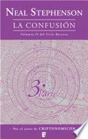 La confusión (El Ciclo Barroco Vol. II)