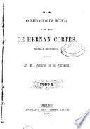 La conjuracion de México, ó, Los hijos de Hernan Cortes