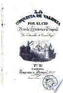 La Conquista de Valencia por el Cid, 2