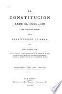 La constitución ante el Congreso, o sea, Comentario positivo de la constitución chilena