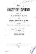 La Constitución explicada para el uso de las escuelas y colegios