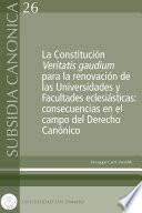 La Constitución Veritatis gaudium para la renovación de las Universidades y Facultades eclesiásticas: consecuencias en el campo del Derecho Canónico