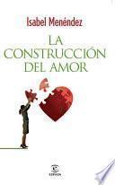 La construcción del amor