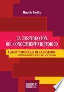 La construcción del conocimiento histórico