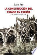 La construcción del Estado en España