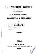 La contabilidad doméstica considerada en sus relaciones económicas políticas y morales
