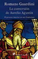 La conversión de Aurelio Agustín