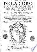 La Coronica Del Orden De Cister, E Instituto De San Bernardo