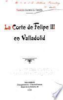 La corte de Felipe III en Valladolid