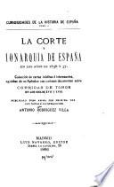 La corte y monarquía de España en los años de 1636 y 37