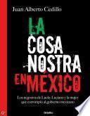La cosa nostra en México (1938-1950)