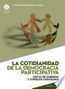 La cotidianidad de la democracia participativa