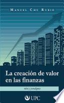 La creación de valor en las finanzas