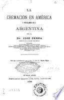 La cremacion en América y particularmente en la Argentina