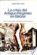 La crisis del antiguo régimen en Girona