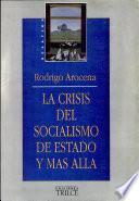 La crisis del socialismo de estado y más allá